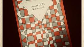 'Belle Merveille', de James Noël. Répliques poétiques