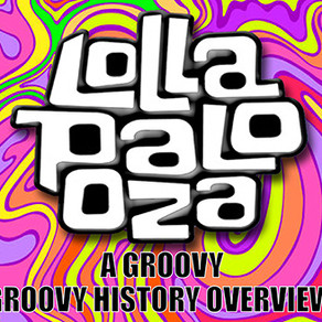 Lollapalooza+A Groovy History Overview