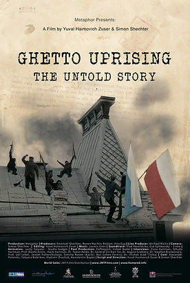 Ghetto Uprising- The Untold story poster