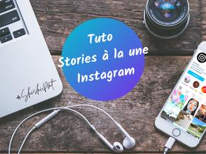 """Tuto Instagram : Comment personnaliser sa couverture de """"storie à la une""""  ?"""