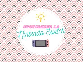 Customiser sa Nintendo Switch comme un(e) pro