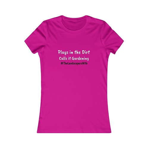 The Landscapers Wife T-Shirt