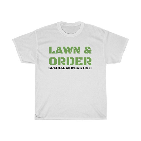 Lawn & Order T-Shirt