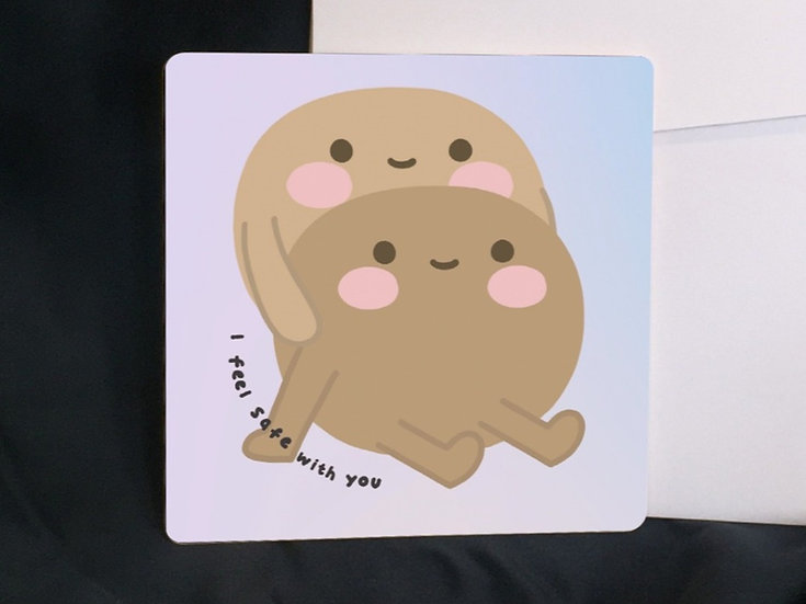 I feel safe with you | card