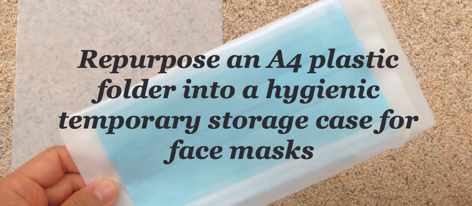 Repurpose an A4 plastic folder into a surgical mask case