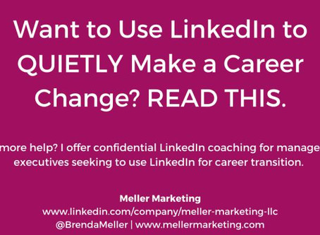 Read This if You're Using LinkedIn for a Career Change, but Don't Want Your Employer to Know