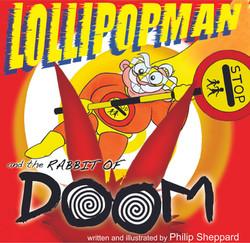 Lollipopman and the Rabbit of Doom