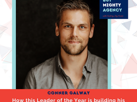 Conner Galway: How this Leader of the Year is building his business in an uncontested marketplace