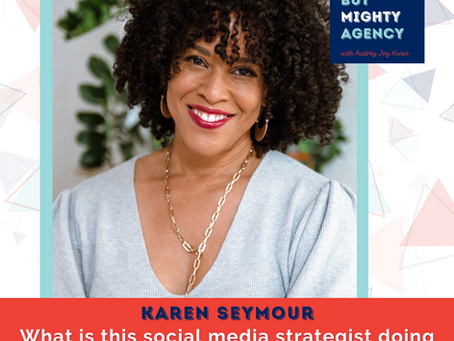 Karen Seymour: How this social media strategist is going from solopreneur to CEO