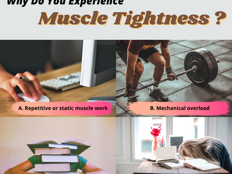Why do you experience muscle tightness?