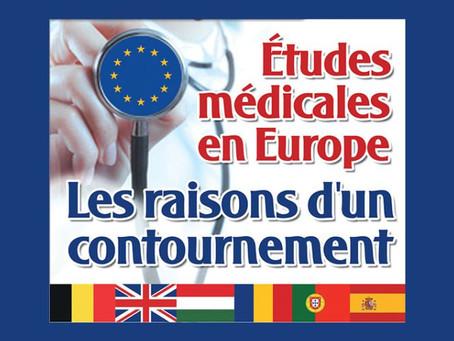 Dossier Presse : « Etudes Médicales en Europe: les raisons d'un contournement »