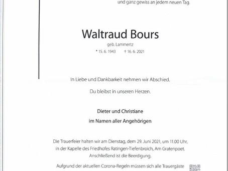 Waltraud Bours, unsere langjährige Geschäftsführerin,  ist verstorben.