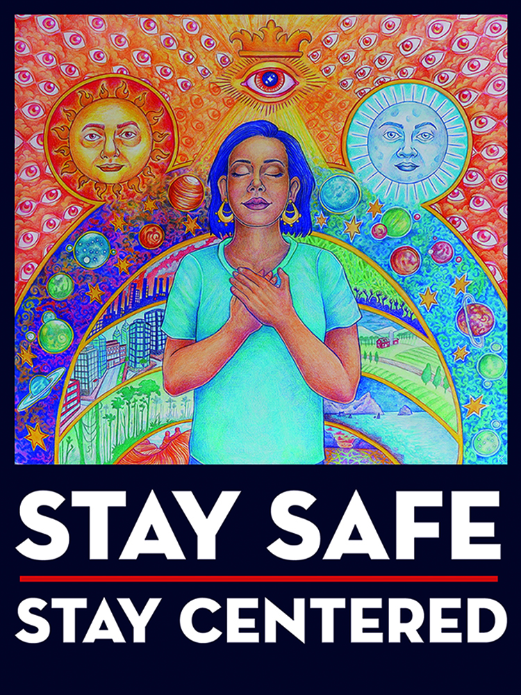 Stay Safe, Stay Centered