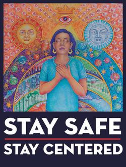 Stay Safe, Stay Centered