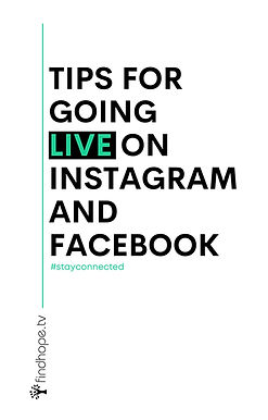 TIPS FOR GOING LIVE ON INSTAGRAM AND FAC
