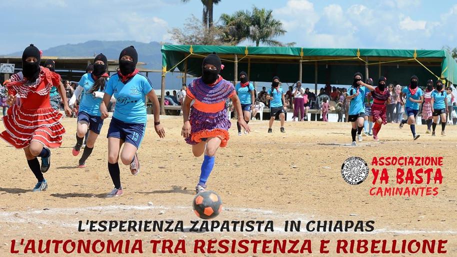 L'esperienza zapatista in Chiapas (Messico) L'autonomia tra resistenza e ribellione.