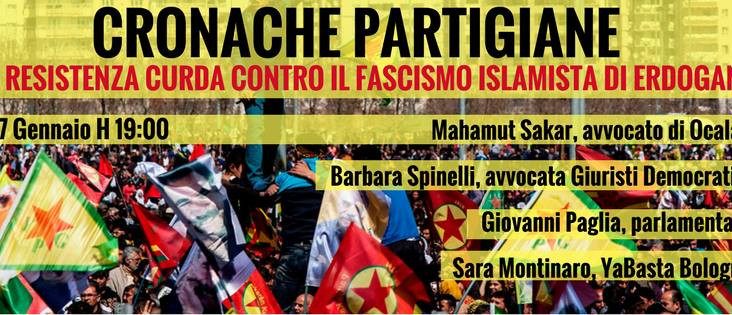 27/01 - CRONACHE PARTIGIANE LA RESISTENZA CURDA CONTRO IL FASCISMO ISLAMISTA DI ERDOGAN