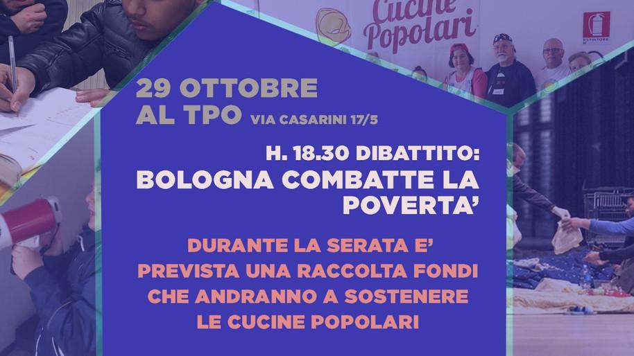 BOLOGNA COMBATTE LA POVERTÀ: Dibattito + raccolta fondi a sostegno delle Cucine Popolari