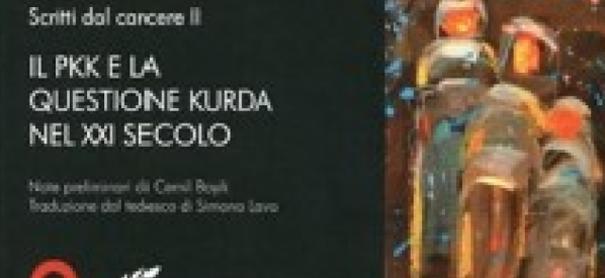 Pubblicato in italiano il secondo libro degli scritti dal carcere di Abdullah Öcalan
