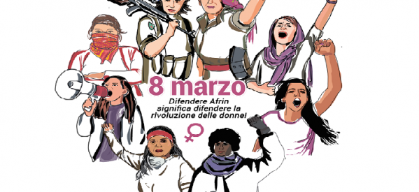 8 marzo 2018 - Difendere Afrin è difendere la rivoluzione delle donne.