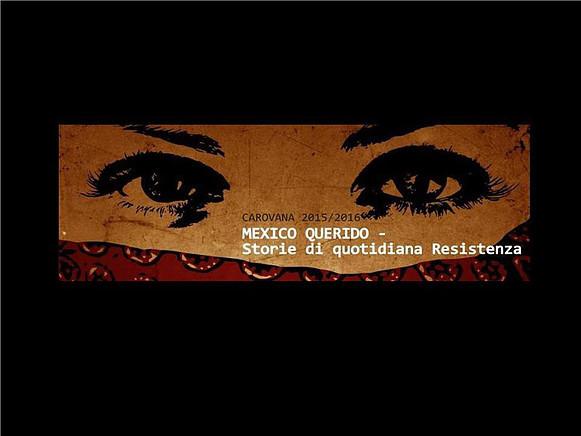 Mexico Querido - carovana dicembre 2015