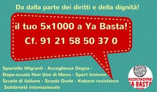 Dona il tuo 5x1000 a Ya Basta Bologna, per sostenere i progetti e le lotte quotidiane per una societ