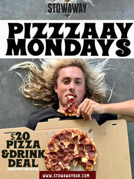 Pizzzaay Mondays