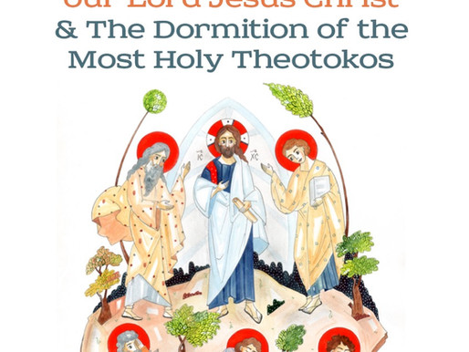 The Transfiguration of our Lord Jesus Christ and The Dormition of the Most Holy Theotokos (ENG+SRB)