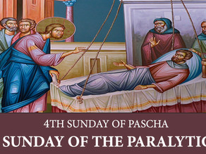 The Fourth Sunday of Pascha - Sunday of the Paralytic