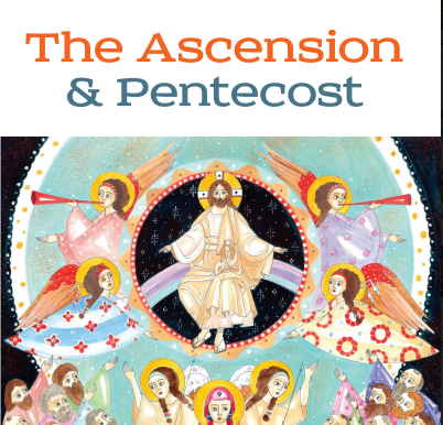 The Ascension and Pentecost