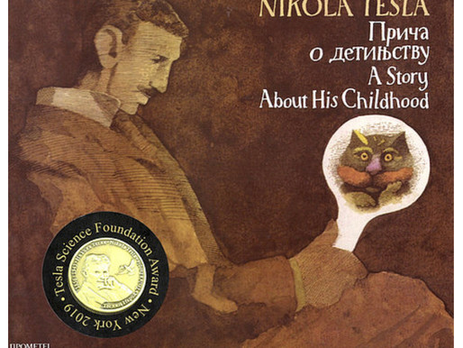 Book of the month: Никола Тесла, Прича о детињству / Nikola Tesla, A Story About His Childhood(12+)