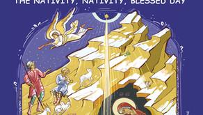 ORTHODOX EDUCATIONAL MAGAZINE - THE NATIVITY, NATIVITY, BLESSED DAY