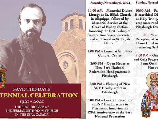CENTENNIAL CELEBRATION OF THE FIRST DIOCESE OF THE SERBIAN ORTHODOX CHURCH IN THE USA & CANADA