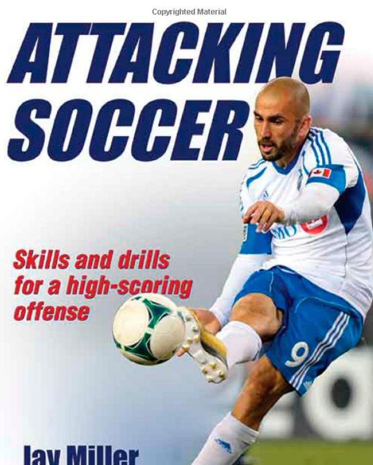 Attacking Soccer Jay Miller