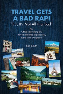 Travel Gets Bad Wrap