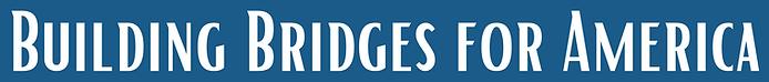 Building Bridges for America.png