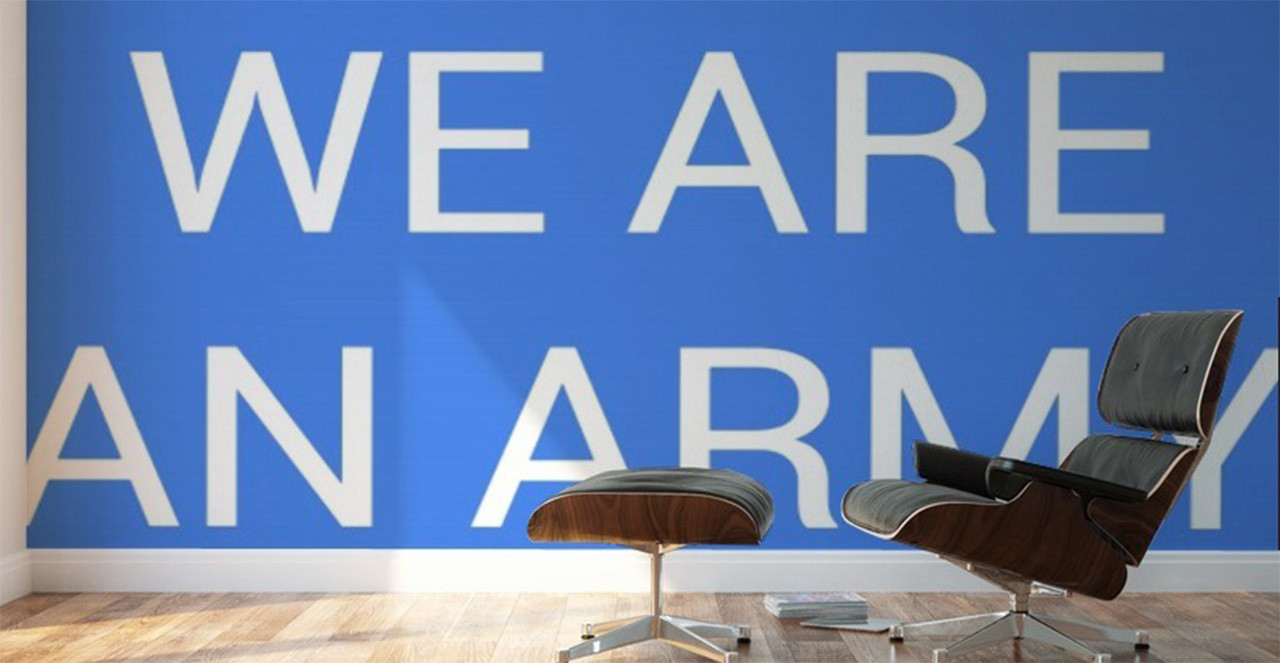 WE ARE AN ARMY wall mural Pictorem 2 (Le