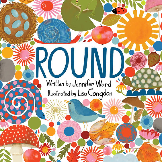 ROUND by Jennifer Ward and Lisa Congdon