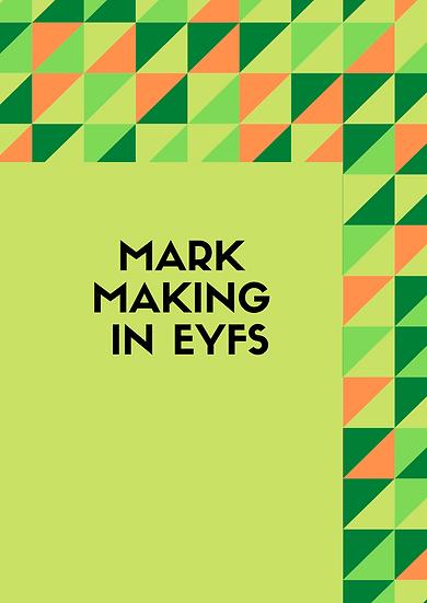 Mark Making in EYFS