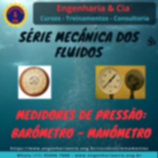 Medidores de Pressão: Barômetro - Piezômetro e Manômetros de Bourdon e em U