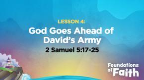 God Goes Ahead of David's Army