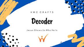Decoder Craft