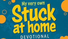 Stuck at Home Devotional