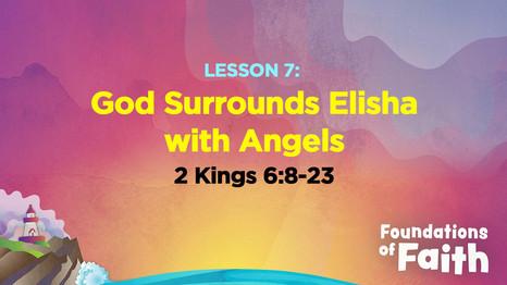 God Surrounds Elisha with Angels