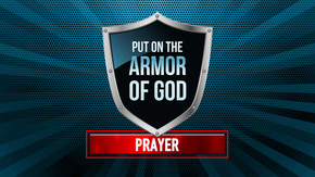 Armor of God: Prayer