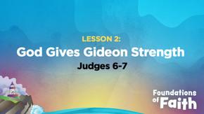 God Gives Gideon Strength