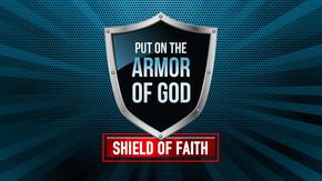 Armor of God: Shield of Faith
