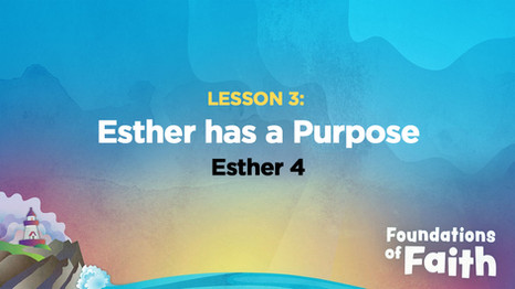 Esther Has a Purpose