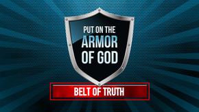 Armor of God: Belt of Truth