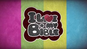 I LOVE MY B-I-B-L-E
